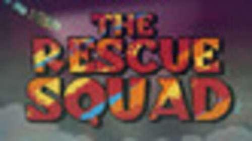 The Rescue Squad