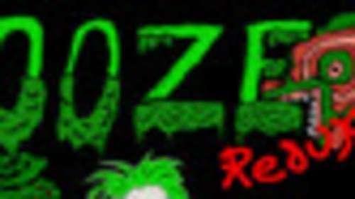 Ooze Redux