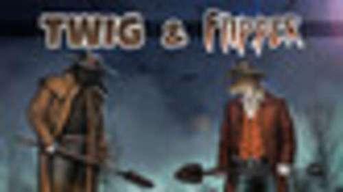 Twig & Flipper