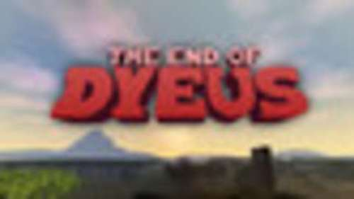The End of Dyeus