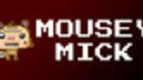 Mousey Mick