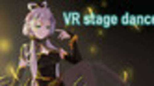VR stage dancer