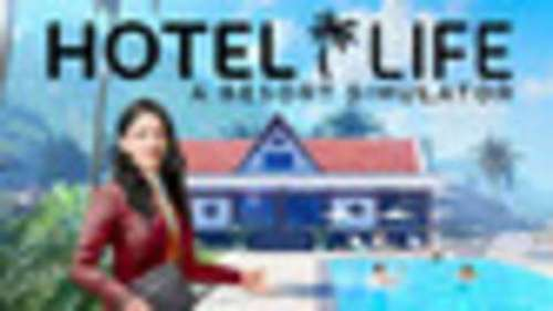 Hotel Life: A Resort Simulator