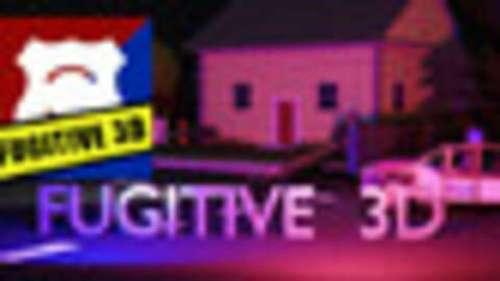 Fugitive 3D