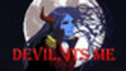 Devil, Its me