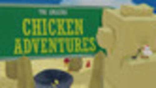 Amazing Chicken Adventures