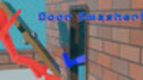 Door Smasher