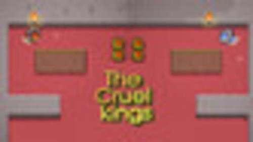 The Cruel kings