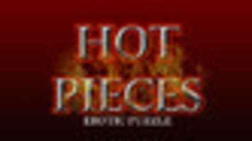 Hot Pieces