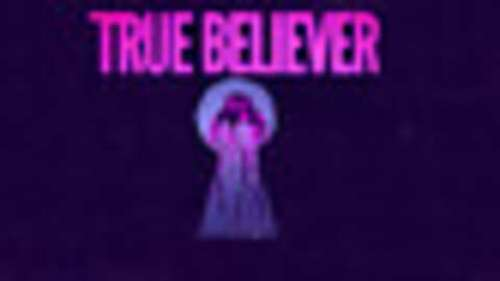 True Believer VR
