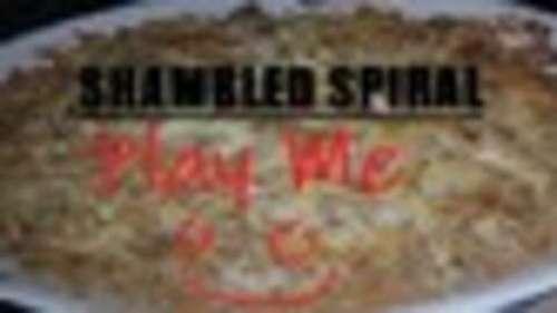 Shambled Spiral