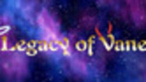 Legacy of Vane