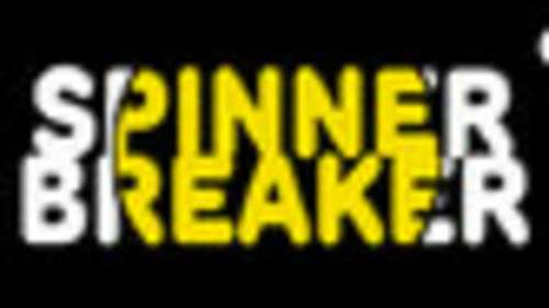 Spinner Breaker