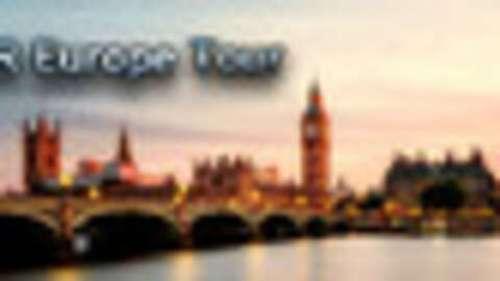 VR Europe Tour