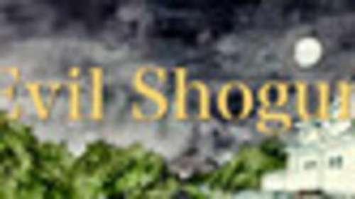 Evil Shogun