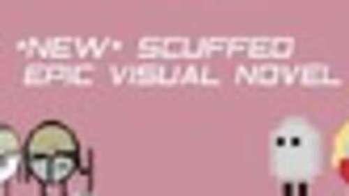 *NEW* SCUFFED EPIC VISUAL NOVEL