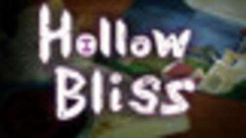 Hollow Bliss