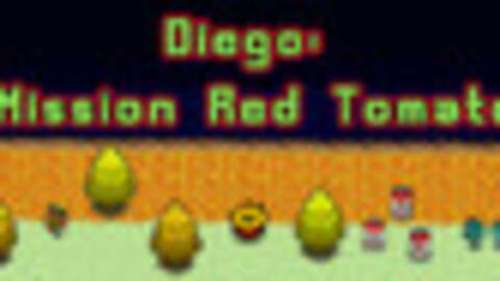 Diego: Mission Red Tomato