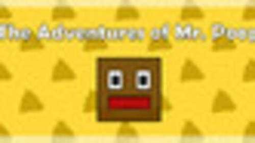 The Adventures of Mr. Poop