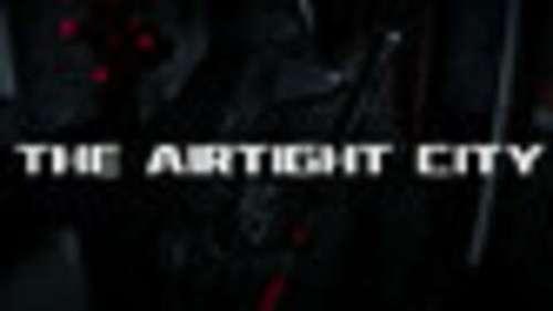 Airtight City