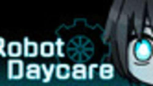 Robot Daycare