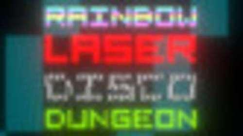 Rainbow Laser Disco Dungeon