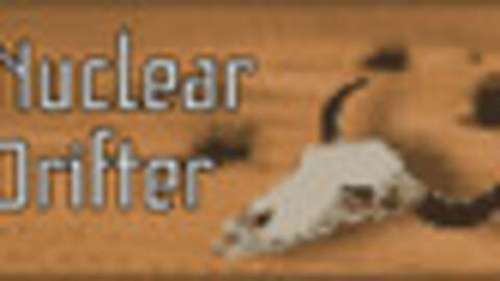 Nuclear Drifter