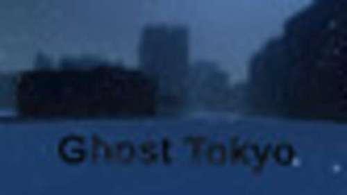 Ghost Tokyo