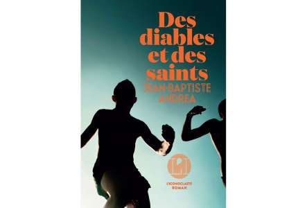 Des diables et des saints – Livre vainqueur du Prix Relay des Voyageurs Lecteurs