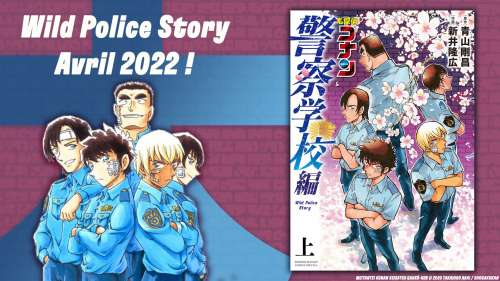 Annonce nouvelle série : Wild Police Story !