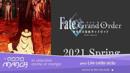 Fate/Grand Order THE MOVIE -Divine Realm of the Round Table: Camelot- Paladin; Agateram sortira u printemps 2021
