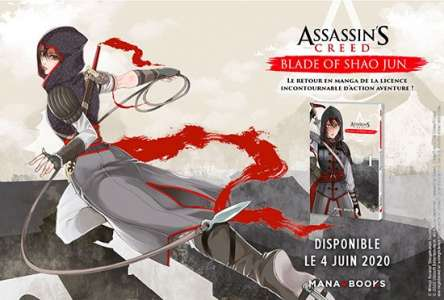 Le manga Assassin's Creed : Blade of Shao Jun annoncé par Mana Books