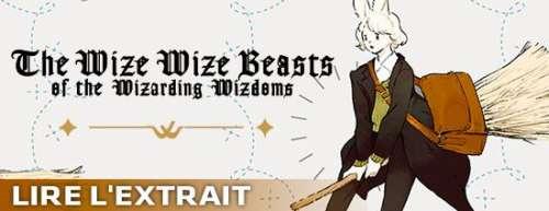Découvrez un extrait du manga The Wize Wize Beasts of the Wizarding Wizdoms