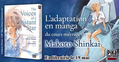 L'adaptation manga de The Voices of a Distant Star par Mizu Sahara arrive chez Pika