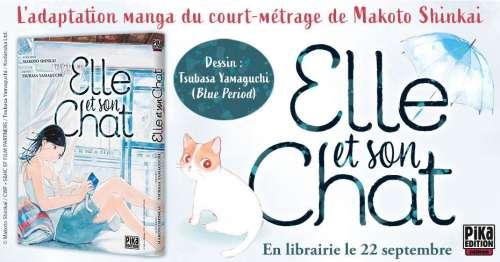 Elle et son chat, l'adaptation manga de l'oeuvre de Makoto Shinkai, arrive chez Pika