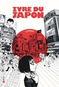 Aperçu du manga Ivre du Japon chez Kana