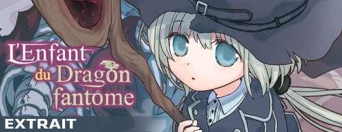 Découvrez un extrait du manga L'Enfant du Dragon fantôme