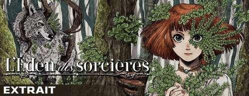 Extrait et bande-annonce pour le manga L'Éden des sorcières