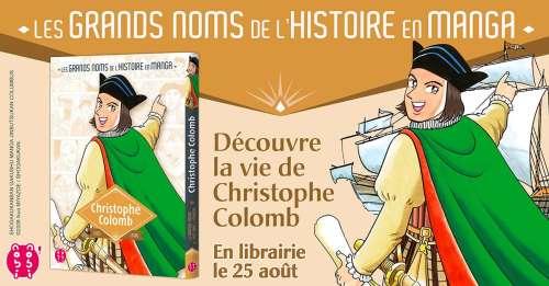 Les Grands Noms de l'Histoire en Manga accueillent Christophe Colomb