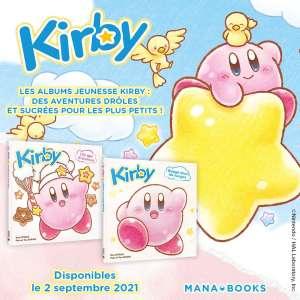 Kirby est de retour en albums jeunesse chez Mana Books
