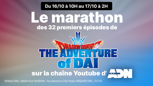 ADN lance un marathon Dragon Quest, The Adventure of Daï