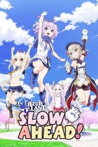 Anime - Azur Lane - Slow Ahead ! - Episode #5 – Les amies, et l'homme de leur vie
