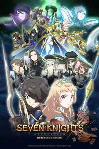 Anime - Seven Knights Revolution - Hero Successor - Episode #2 – Rencontre fortuite - Grandseed