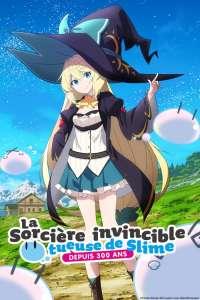 Anime - Sorcière invincible tueuse de Slime depuis 300 ans (la) - Episode #1 – J'ai atteint le niveau max