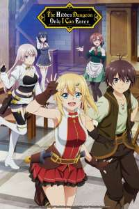 Anime - The Hidden Dungeon Only I Can Enter - Episode #1 – Capacités impressionnantes