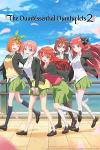 Anime - The Quintessential Quintuplets - Saison 2 - Episode #9 – Bienvenue en terminale