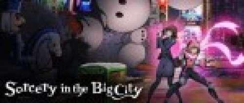 L'anime Sorcery in the Big City est disponible sur Crunchyroll
