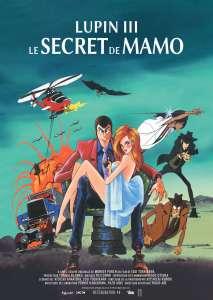 Sortie au cinéma du film d'animation Lupin III: Le secret de Mamo