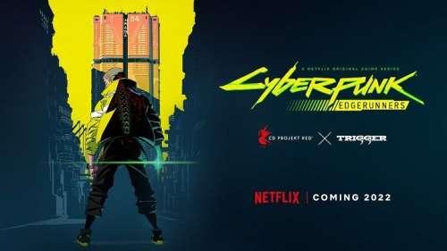 Le jeu Cyberpunk 2077 porté en série animée par le studio Trigger