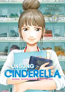 Des bandes-annonces pour les mangas Unsung Cinderella et Escale à Yokohama